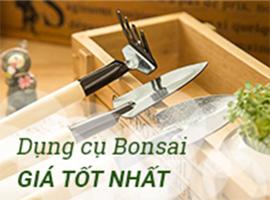 Dụng cụ Bonsai